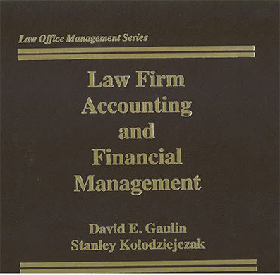 Law Firm Accounting & Financial Management, Sixth Edition