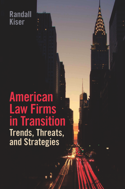 American Law Firms in Transition
