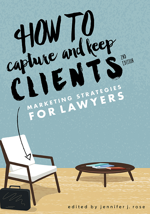 How to Capture and Keep Clients: Marketing Strategies...
