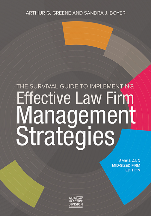 The Survival Guide to Implementing Effective Law Firm....