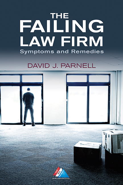 The Failing Law Firm: Symptoms and Remedies